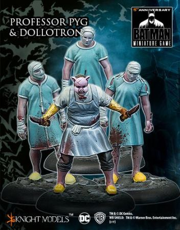 Professor Pyg and Dollotrons